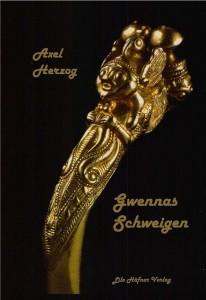 Gwennas Schweigen