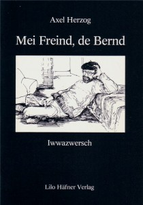 Mei Freind, de Bernd